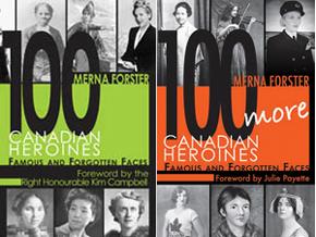 100 Canadian Heroines & 100 More Canadian Heroines